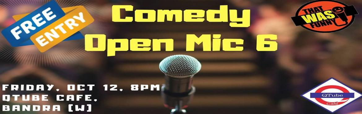 Book Online Tickets for Comedy Open Mic - 6 (FREE ENTRY), Mumbai.  After a series of housefull shows, here is the 6th edition of our Open Mic!【BEST NEWS】- Free Entry!New and seasoned comics try their freshest thoughts to the stage! It can soon be on Amazon prime/Netflix... You never know!Suhel Khan wi
