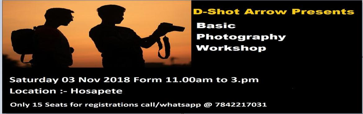 Book Online Tickets for Basic Photography Workshop, Hosapete.  This course will give you a strong foundation of the Basics concepts of Photography and much more. This will help you get freedom from the Auto mode in your camera. You will also learn on how to see things in a much bet
