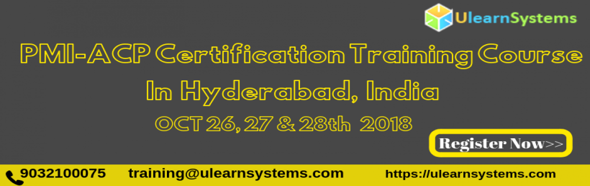 PMI-ACP Certification Training Courses in Hyderabad, India copy - Hyderabad  | MeraEvents com