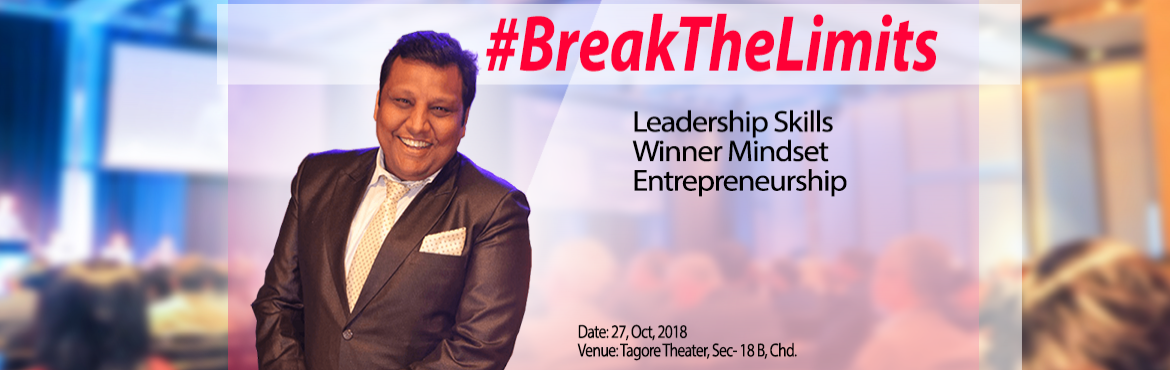 Book Online Tickets for BreakTheLimits by Sanjay Aggarwal, Chandigarh. #BreakTheLimits is a one-of-a-kind programme where I set out to bust all the myths we have around money (that we need) and financial freedom (that we crave).   I am purely talking from a standpoint of having experienced it myself, the huge chang