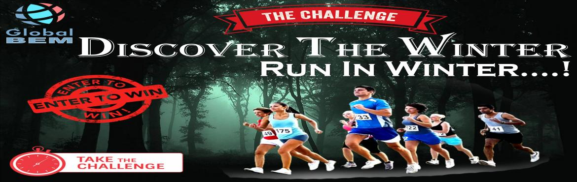 Book Online Tickets for DISCOVER THE WINTER - RUN IN WINTER, Hyderabad.  DISCOVER THE WINTER  RUN IN WINTER  Global Bharath Events Management Is Proudly Going To Organise The First Edition Of DISCOVER THE WINTER – RUN IN WINTER, In The Era Of Mid Winter. It's A Noble Initiative T