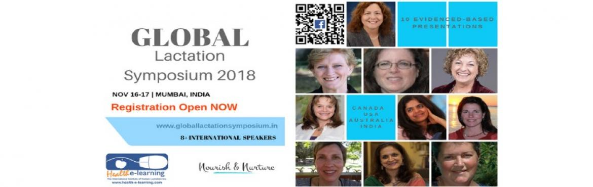 Book Online Tickets for GLOBAL LACTATION SYMPOSIUM 2018 - BABY/M, Mumbai. Nourish & nurture collaborates with International Institute of Human Lactation, Canada with its highly acclaimed Health-e-learning Platform to presentGLOBAL LACTATION SYMPOSIUM 2018 - BABY/MOM - ONE WORLD ONE VISION.​The symposium strives to br