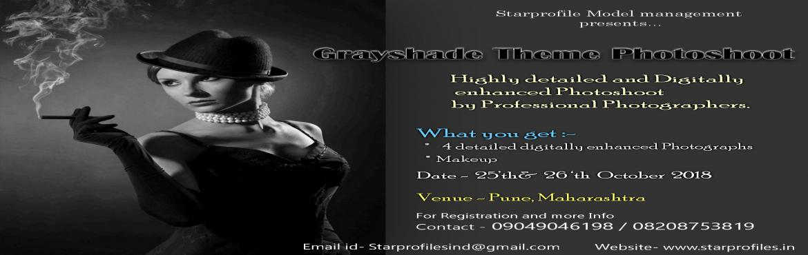 Book Online Tickets for Portfolio Grayshade Theme Shoot, Pune.  Starprofiles Model Management Portfolio Grayshade Theme shoot. You will get 4 Highly detailed and digitally enhnaced  photos clicked by Professional Fashion Photographers. There will be a makeup session where Professional Makeup & hair