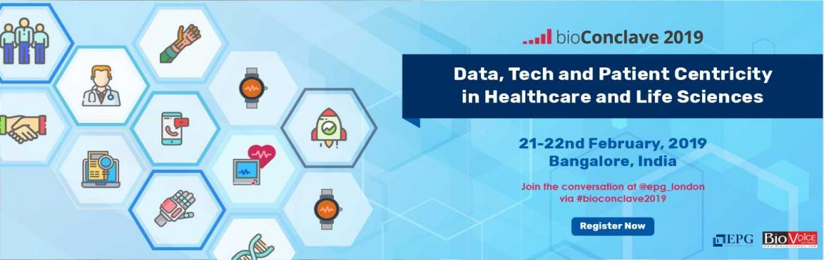 Book Online Tickets for bioConclave 2019, Bengaluru.   Data, Tech and Patient Centricity in Healthcare and Life Sciences For ticket related queries visit here: http://bioconclave.com/ (Its a paid event, check the website for prices, contact for discounted prices ) Taking place