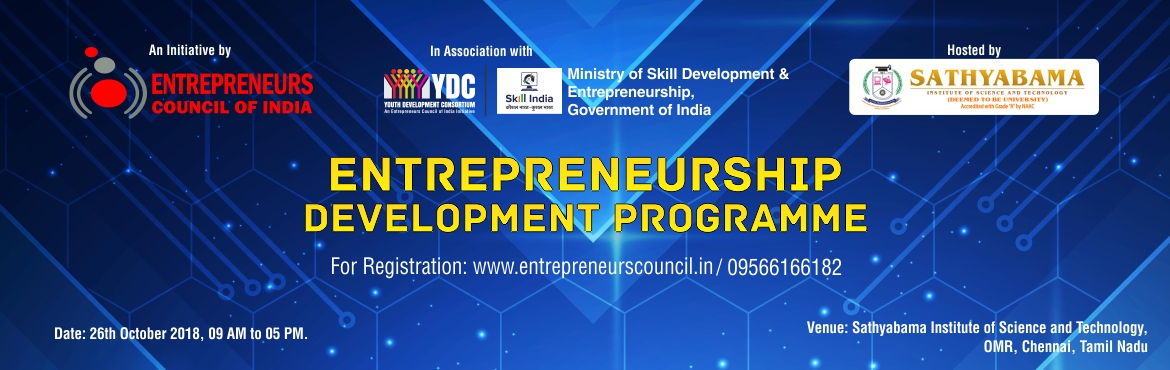 Book Online Tickets for Entrepreneurship Development Programme, Chennai. EDP is a programme meant to develop entrepreneurial abilities among the people.Thus, the concept of entrepreneurship development programme involves equipping a person with the required skills and knowledge needed for starting and running the enterpri