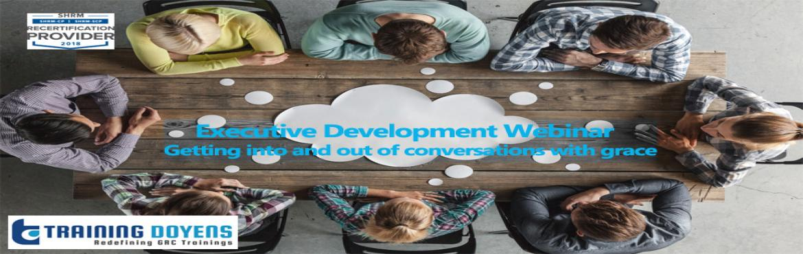 Book Online Tickets for Online Executive Development Webinar: Ge, Aurora. OVERVIEW Do you remember feeling like a wallflower at an event that was supposed to be fun? Did you wonder how you could overcome your nervousness and just enjoy yourself? Luckily, with communication webinars,you really can acquire the skills to join