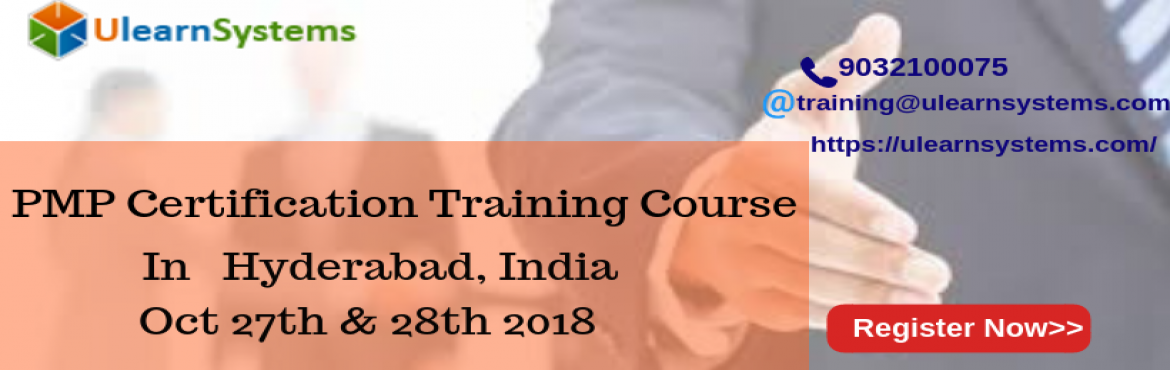 Book Online Tickets for PMP Certification Training Course in Hyd, Hyderabad. UlearnSystem\'s Offer PMP Certification Training Course in Hyderabad,India. Key features of PMP Exam Prep Training Course: The course is designed according to the exam pattern the demands of the current time. The PMP CERTIFICATION