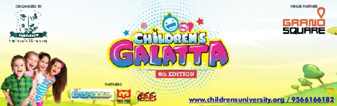 Book Online Tickets for CHILDREN S GALATTA 6th Edition, CHENNAI , Chennai.  CHILDREN\'S GALATTA – 6th Edition is one of a biggest children\'s celebration which is a talent analyzing programme, organized by Justice Mohan Children\'s University, As a part of Children's Day JMCU is creating a platform to celeb