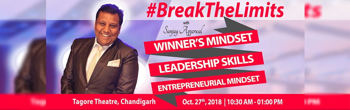 Book Online Tickets for BreakTheLimits with Sanjay Aggarwal, Cha, Chandigarh.  #BreakTheLimits is a one-of-a-kind programme where I set out to bust all the myths we have around money (that we need) and financial freedom (that we crave).  I am purely talking from a standpoint of having experienced it myself, the hug