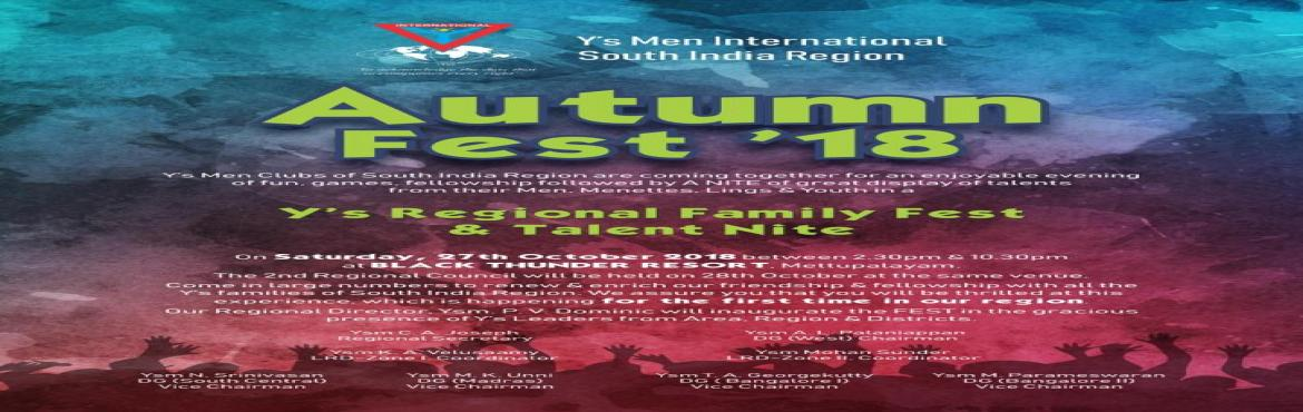 Book Online Tickets for Ys Men - Autumn Fest 18, Mettupalay. Y\'s Men South India Region  - Autumn Fest 18   Book Now...Easy and Convenient    Black Thunder, 27th October