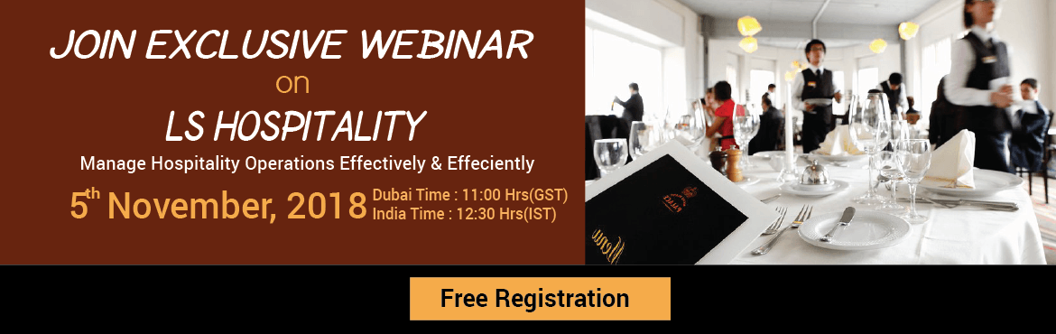 Book Online Tickets for Webinar - LS Hospitality, Learn and Disc, New Delhi.     Join Exclusive Webinar      We'd like to invite you for an exclusive Live Webinar on \