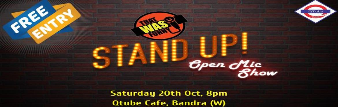Book Online Tickets for Comedy Open Mic 7 - FREE ENTRY, Mumbai. FREE ENTRY Come and forget your work woes! Witness the some of the best comic talents city gather at this cool cafe in Bandra (5