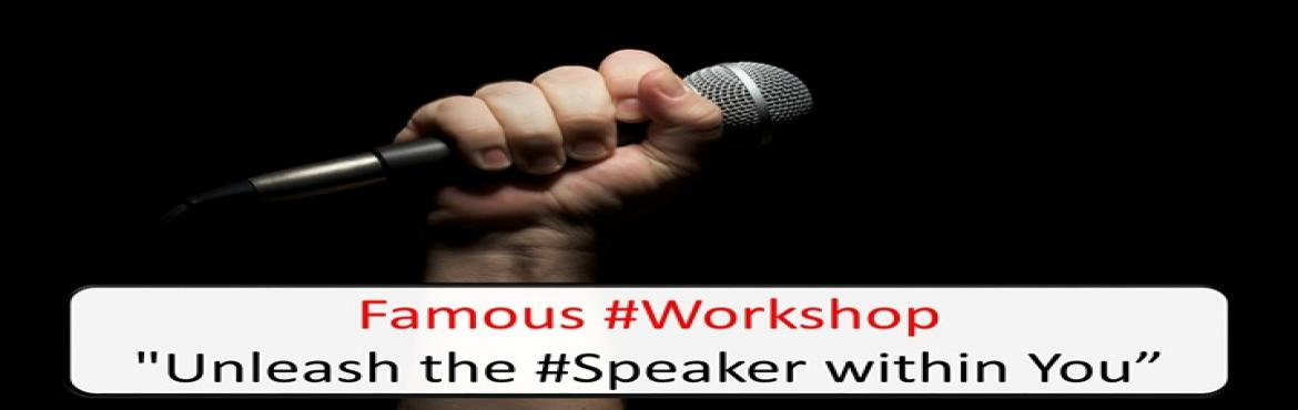 Book Online Tickets for UNLEASH THE SPEAKER WITHIN YOU, Noida.  What does it take to be a MOTIVATIONAL SPEAKER?  Find out in a workshop: Unleash the Speaker within You  100% results so far. You could be the next!!  Things you will learn:-  ● Learn how to Master the Art of Public Speaking ● Learn how to