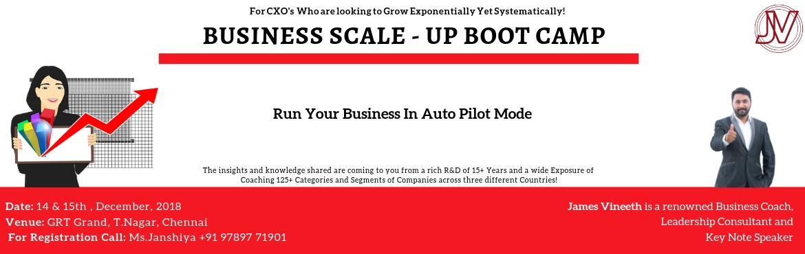 Book Online Tickets for Business Scale-Up Bootcamp, Chennai. Business Scale-Up Bootcamp (BSB) Who can Attend?   Entrepreneurs who are looking to Scale up Exponentially yet Systematically! Run a Fool Proof Business that is Conditioned to Succeed in all Economic Conditions Run Business based on Systems thro