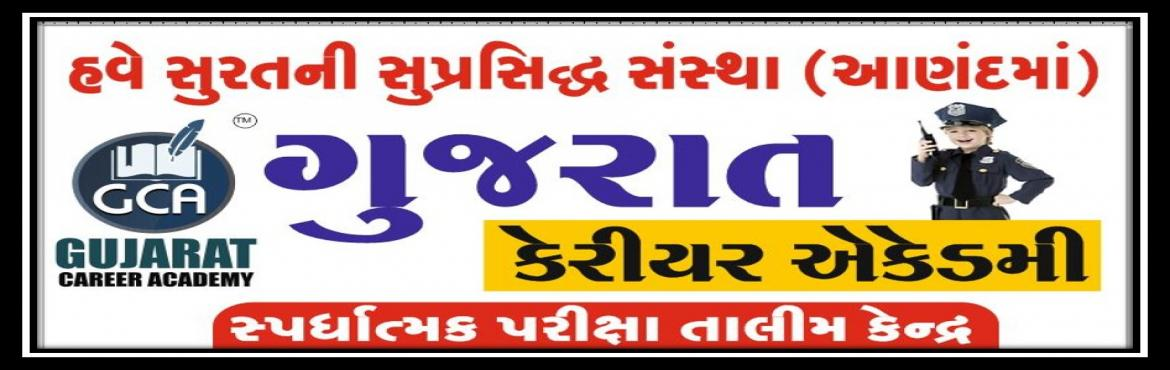 Book Online Tickets for Megha Lecture On PSI/ Constable by GCA-A, Anand. Gujarat Career Academy is a Mainly Based in surat and now its open in Anand. GCA -Gujarat Career Academy is a Great training provider in Gujarat we Provide best training in GPSC, UPSC, PI/IAS/IPS, Dy.S.O, TET/TAT, HTAT, BANK PO, Constable, Cleark, Hi
