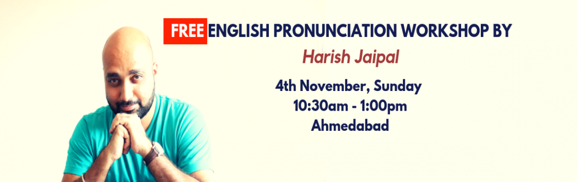 Book Online Tickets for FREE- IMPROVE YOUR ENGLISH WORKSHOP, Ahmedabad.  [FREE] IMPROVE YOUR ENGLISH WORKSHOP   This is FREE Introductory Session where you will learn to correct your English Pronunciations. This will help you to,   Score Better in your IELTS exams. Give a Winning-Edge to your Trai