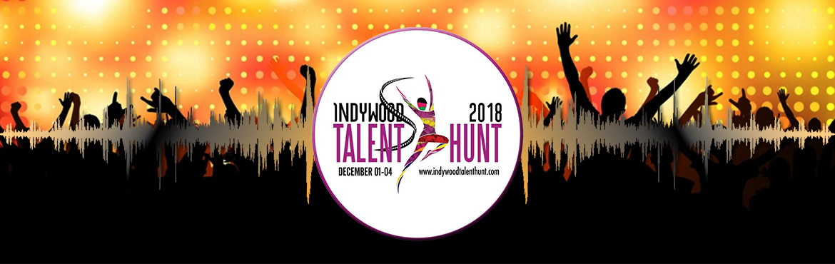 Book Online Tickets for Indywood Talent Hunt 2018, Hyderabad.  Indywood Talent Hunt is India\'s premiere talent discovery platform to identify creative young Indians and guide them properly to the Indian Film Industry from the campus / school level itself while providing an opportunity for the shortlisted