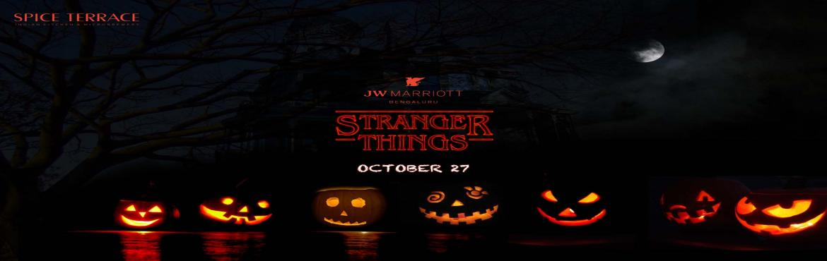 Book Online Tickets for Halloween Night at Jw Marriott | Spice T, Bengaluru.   Get those scary costumes out and head straight to Jw Marriott blr on OCT 27 as we get together for one DARK NIGHT .   Music by GURBAX and friends    Big setup |    Event name : STRANGERS THINGS - Pre Halloween Night at