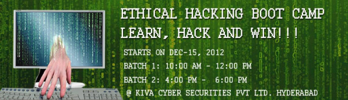 Ethical Hacking Boot Camp - Learn, Hack and Win!!!