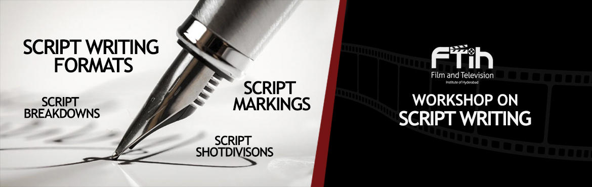 Book Online Tickets for WorkShop on Script Writing, Hyderabad. SCRIPT WRITING FORMATS HOW TO WRITE A MOVIE SCRIPTS ?You may have the best movie idea of all time, but if your script isn't formatted correctly, there's a high chance it will never even get read. What you'll learn in the workshop: