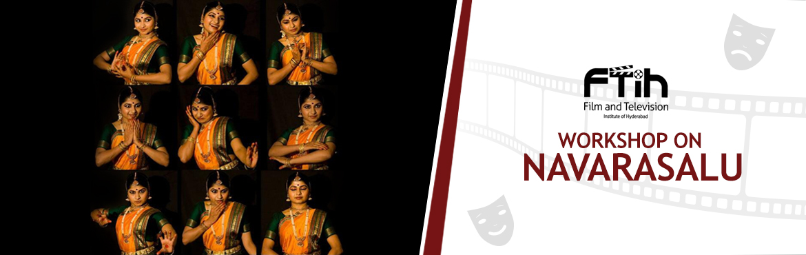 Book Online Tickets for WorkShop On Acting(Navarasalu), Hyderabad.   Acting workshop What is the importance of Navarasas?How could facial expressions come for actors?Where the emotions are coming from?What kind of practices needed to get emotions and expressions?Exp: smiling, crying, agony etc.    What you