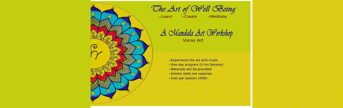 Book Online Tickets for Mandala Workshop - The Art of Well Being, Chennai. Experience the art of well being with music. Mandala art reduces stress and its a healing therapy for both body and mind. Mandala art relaxes breathing too. Mandala art facilitates the nervous system and its a good tool for healing restoring and enli