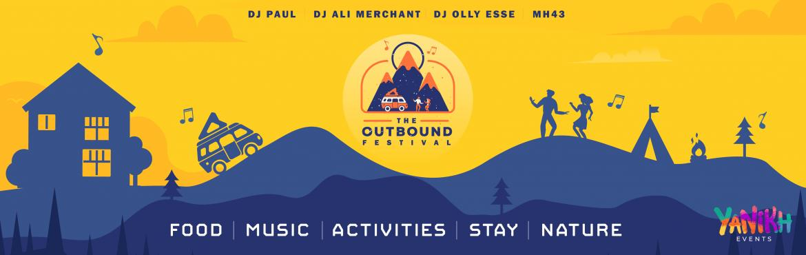 Book Online Tickets for The Outbound Festival, Balayduri. This winter, have an experience like never before at this magical festival, right in the heart of the mountains! Eat like a king, drink like a fish, and party like it's the end of the world! At the first edition of The Outbound Festival, witnes