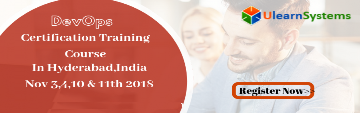 Book Online Tickets for DevOps Certification Training Course in , Hyderabad. UlearnSystem\'s Offer DevOps Certification Training Course in Hyderabad,India.   DevOps Certification Training Course Description:   DevOps popular training course will help you become fully proficient and deploy the&nbs