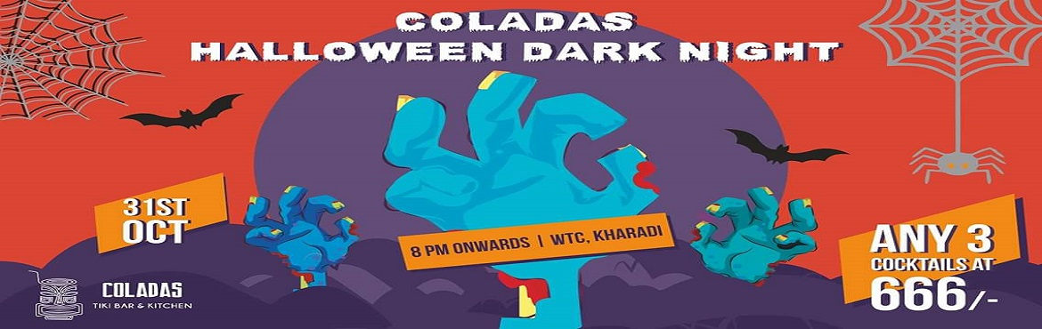 Book Online Tickets for Halloween Dark Night, Pune. The spookiest night of the year is almost here and we couldn\'t be more amped. Presenting Halloween Dark Night at COLADAS, a night of some blacklight neon ghoulish fun with any 3 COCKTAILS for 666! It\'s a night you cannot miss!