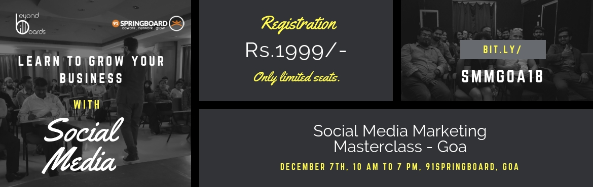 Book Online Tickets for Social Media Marketing Masterclass for S, Panaji. Learn to grow your business with social media marketing. Join us for an exclusive masterclass and learn to grow your influence by 10x (guaranteed) and build a sustainable business with social media.     Who is this workshop for?