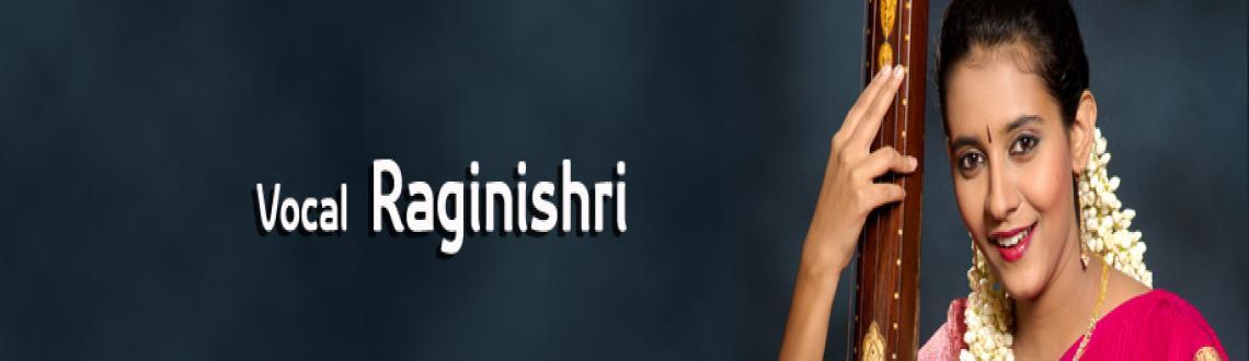 Raginishri - Vocal -  20th Dec 2012