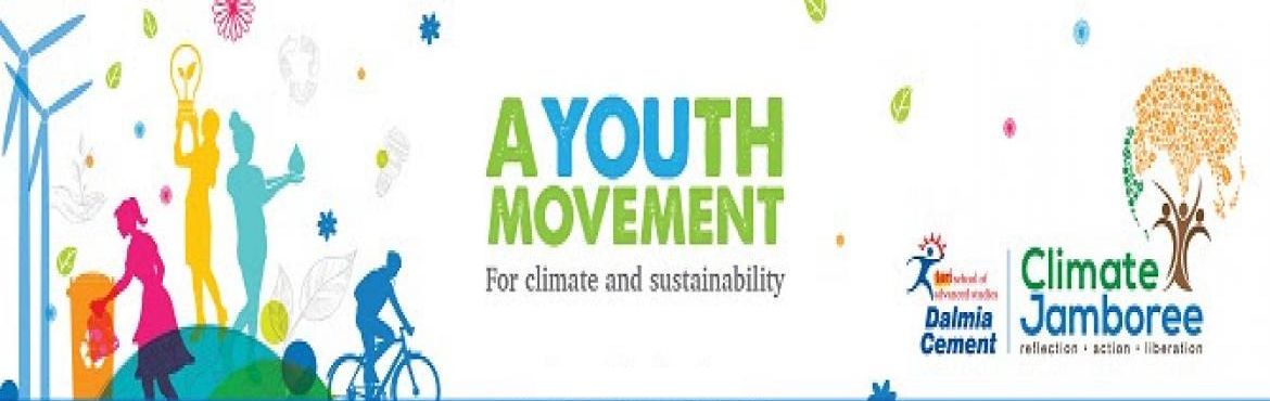 Book Online Tickets for Climate Jamboree, New Delhi. Climate Jamboree is a three-day major youth mobilisation engagement that will have the presence of 10,000 youth, over 100 experts, and hosts of national and global partners. It is a platform to voice ideas on climate change and sustainability and eng