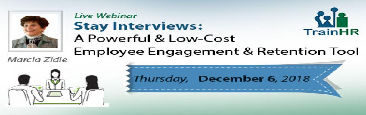 Book Online Tickets for A Powerful and Low-Cost Employee Engagem, Fremont. The TrainHR Course is approved by HRCI and SHRM Recertification Provider.    Overview: The best way to find out what your employees want and how to retain them is to ask them. Ask questions to gauge how you\'re meeting your employees\' expe