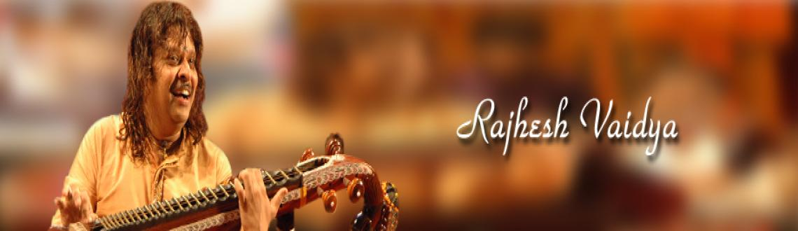 Book Online Tickets for Rajesh Vaidhya - Veena - 21st Dec 2012, Chennai. Rajesh Vaidhya - Veena- Chennaiyil Thiruvaiyaru - 21st Dec 2012  Rajhesh Vaidhya (or, Vaidya), is an Indian veena player. Rajhesh Vaidhya is a highly capable musician in India and has performed on stages around the world including Europ