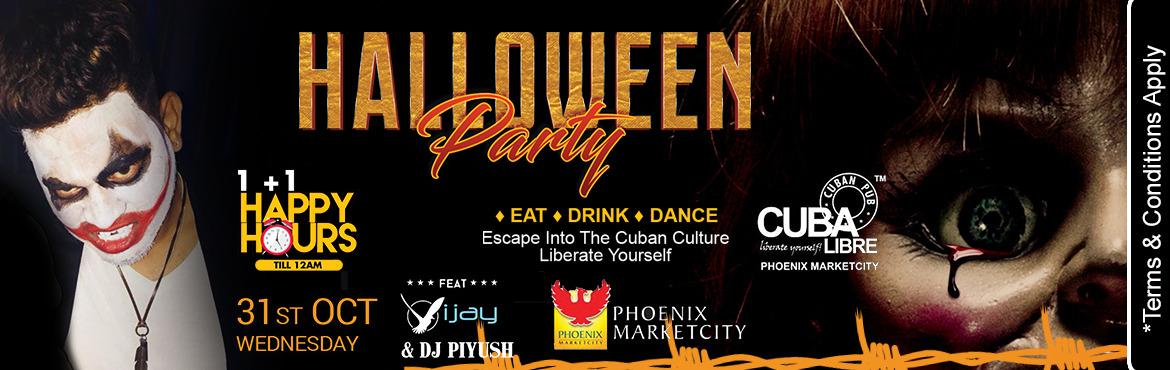 Book Online Tickets for The Conjurineen ( Halloween Party ) @ Cu, Pune. Cuba Libre Phoenix Mall The Conjurineen ( Halloween Party ) Full Cover - 1000 Dj Vijay  Dj piyush