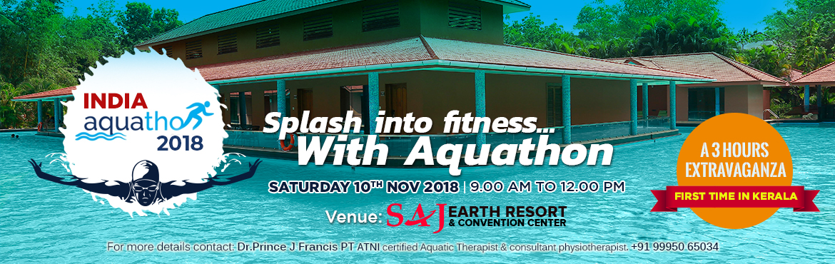 Book Online Tickets for Aquathon India 2018 in Kerala, Cochin. Splash into fitness with Aquathon. Whether you're a beginner or a seasoned competitor the Aquathlon India 2018 - Kerala edition will be the highlight of a trip to remember! Location: SAJ Earth Resort & ConventionCenter, Near Coc