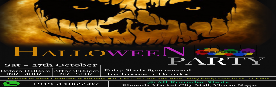 Book Online Tickets for Halloween Costume Party, Pune. Attention Boys & Ghouls. It\'s *Halloween* Time. *SPPEKTRUM* is Having a Bash. We\'ve got the Booze. You Bring the Boo\'s… and come dressed your best like the Ghosts and Witches and Creatures of Fright. Join us if you Dare on *Oc