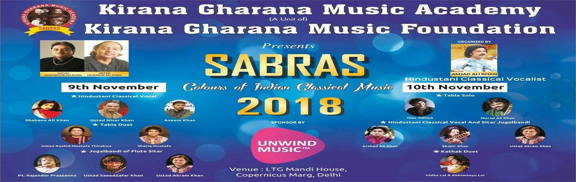 Book Online Tickets for SABRAS Music and Dance Festival 2018, New Delhi. SABRAS Music festival 2018 is a two day confluence of various flavours of Indian classical music and dance. The event will be one of its kinds in Delhi. It will showcase the performances by 10 artists of world fame over the period of 2 days. Day 1: 9