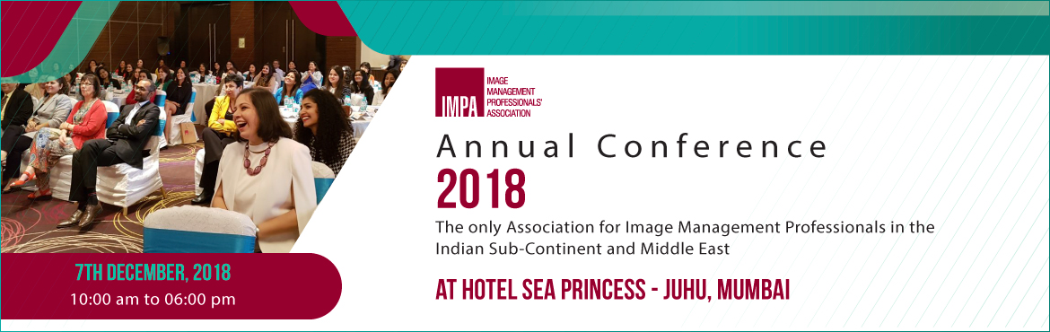 Book Online Tickets for IMPA National Conference 2018, Mumbai. Learn from the industry stalwarts - Judith Rasband, Rakesh Agarwal and Suman Agarwal about the future of Image Management Industry.   An exchange of ideas from other eminent personalities from related field will give useful insights into th