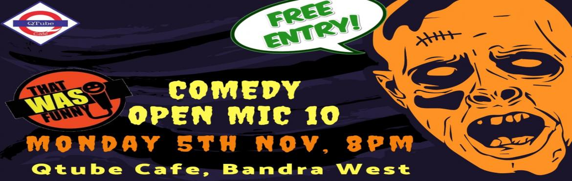 Book Online Tickets for Comedy Open Mic-10 FREE ENTRY, Mumbai. FREE ENTRY \