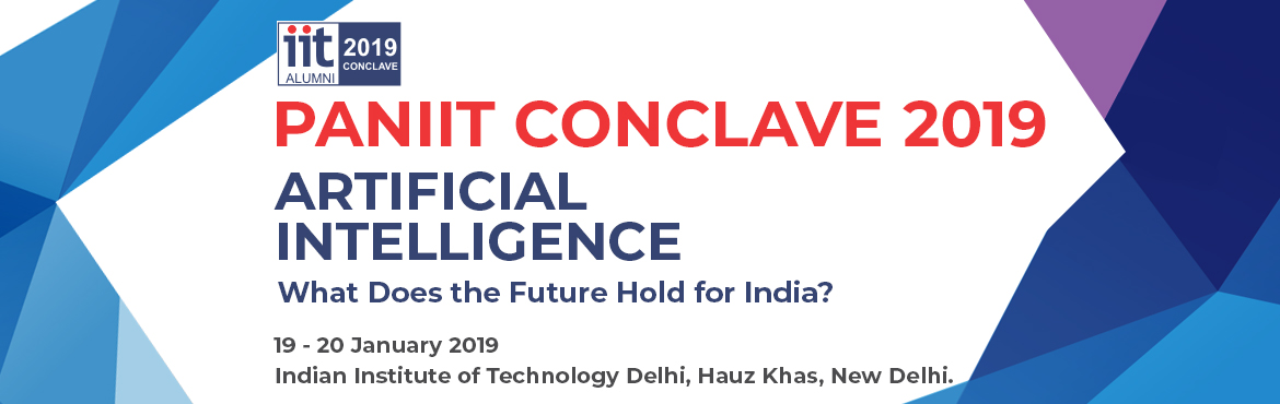 Book Online Tickets for PanIIT Conclave 2019, New Delhi. Artificial Intelligence and Machine Learning are technologies that are poised to transform the way humans will interact with machines, and the role that machines will play in all spheres of human life. On the one hand there is the exhilaration a