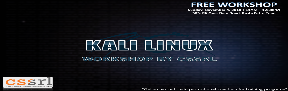 Book Online Tickets for Workshop on Kali Linux Basics, Pune. Free workshop on Kali Linux Basics  IT background must.  Familiarity with any Linux based OS preferred