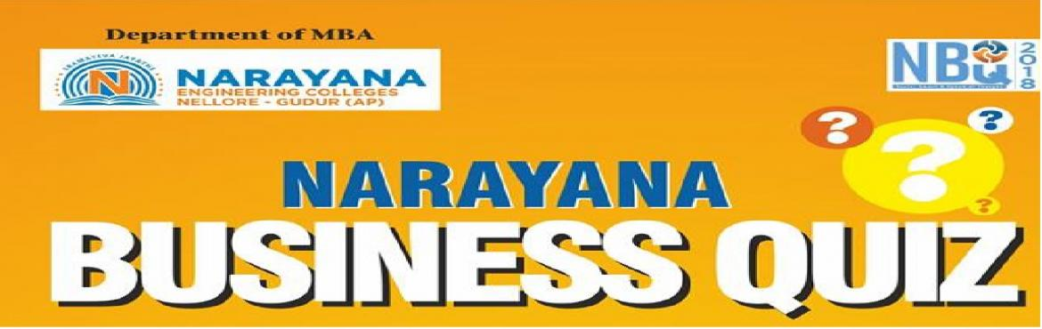 Book Online Tickets for Narayana Business Quiz - 2018, Nellore. Three rounds 2 elimination rounds