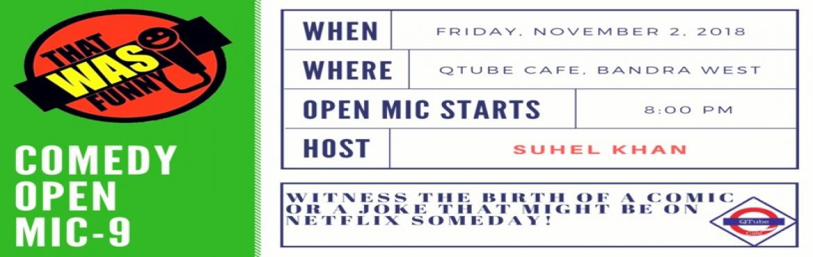 Book Online Tickets for Comedy Open Mic 9 - FREE ENTRY, Mumbai. FREE ENTRY \