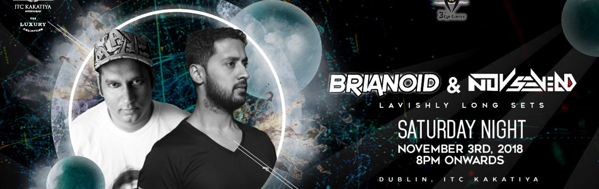 Book Online Tickets for Brianoid and Nov Sevend, Hyderabad. Known in the city for selecting & hosting many of the finest techno events for handsome number of hours each time the event is hosted, Dublin hosts one of India\'s finest electronic music producers - Brian Fernandes - showcasing stomping hours of