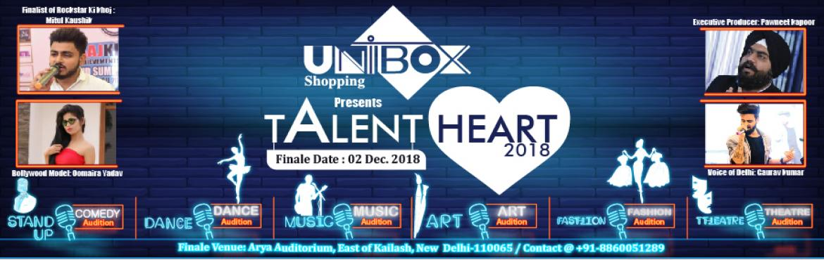 Book Online Tickets for Unibox Shopping Presents Talent Heart, New Delhi.  About The Show Talent doesnt discriminate; it knows no biases, it has no preferences. It only celebrates meritocracy. Unearthing the finest and the most astounding talent from the length and breadth of the country is the Nations premier talent show,