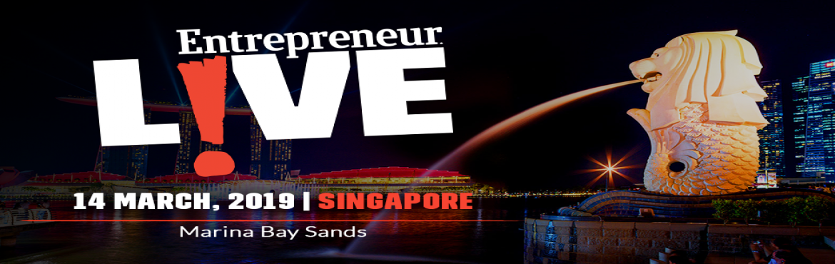 Book Online Tickets for Entrepreneur Live - Singapore , Singapore. America\'s most successful entrepreneur summit launches its 1st Asia edition in Singapore. The big day brings together an incredible group of influencers and innovators to share their unfiltered, unconventional and unexpected insights into what it ta