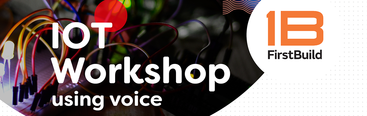 Book Online Tickets for IoT Workshop using Voice (Maker Faire Hy, Hyderabad.        Learn to use Voice Commands to change the colour of the LED and display the text on an LCD board!Take away an IoT Kit at the end of the workshop!All you need to bring is: A Laptop, A Mobile Phone (with Google Assistant & a Gmail