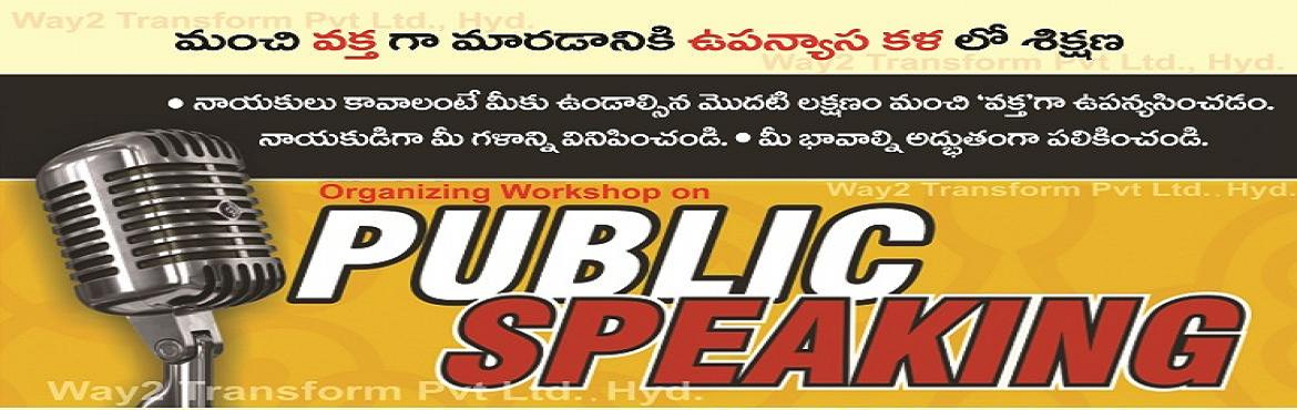 Book Online Tickets for Groom your Public Speaking Skills, Bhimavaram. This is a Practical session with individual attention and evaluation.  Limited Seats - 15 only       SIMPLE PUBLIC SPEAKING TECHINIQUES      PREPARATION OF POWER PACKED SPEECH     SPEECH MATRIX      VOICE MODULATION
