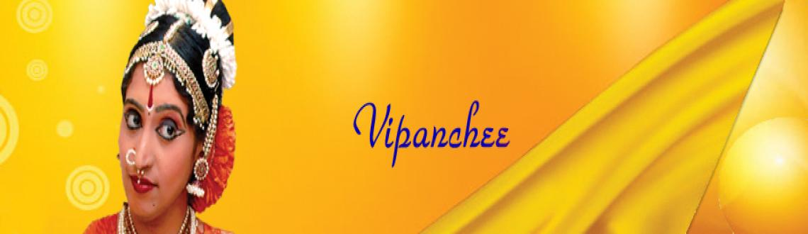Book Online Tickets for Vipanchee - Bharathanatyam - 25th Dec 20, Chennai. Vipanchee - Chennaiyil Thiruvaiyaru - 25th Dec 2012 
